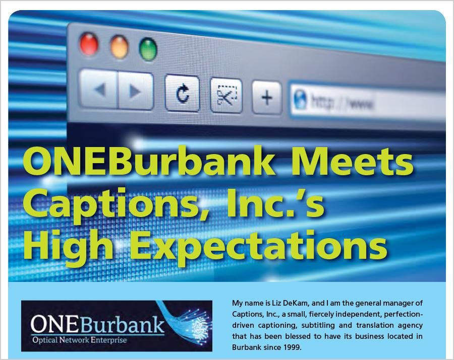 Captions, Inc Uses ONE Burbank Service